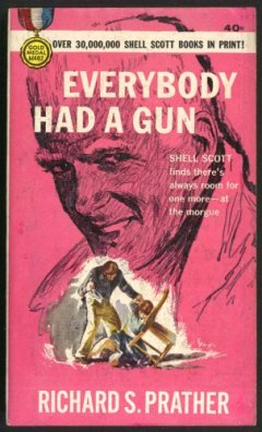 everybody had a gun