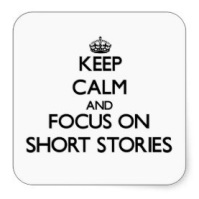keep_calm_and_focus_on_short_stories